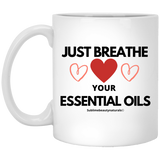 Just Breathe in Your Essential Oils Mug