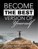 BECOME THE BEST VERSION OF YOURSELF ebook report