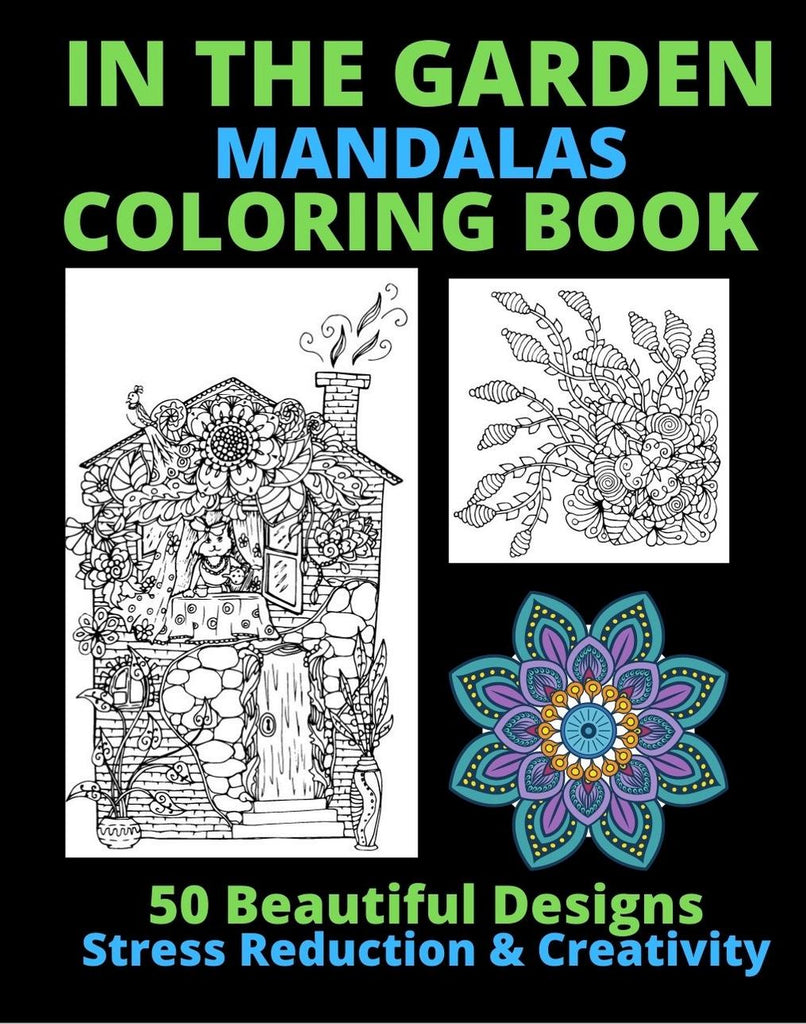 In the Garden Mandala Coloring Book