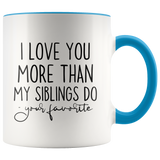 Funny Mom Mug From the Favorite, 11 ounce accent mug