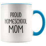 Proud Homeschool Mom Mug 11 ounces
