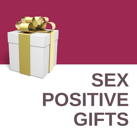 Sex Positive Gifts