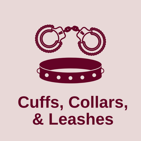 Cuffs, Collars, & Leashes