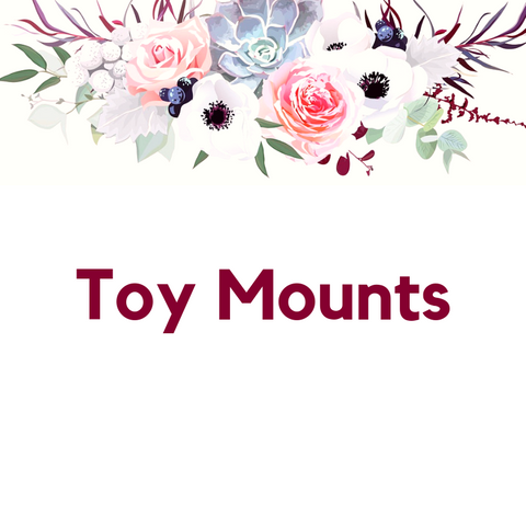 Toy Mounts
