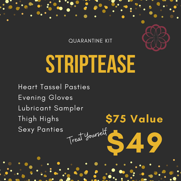 Quarantine Kit: Striptease
