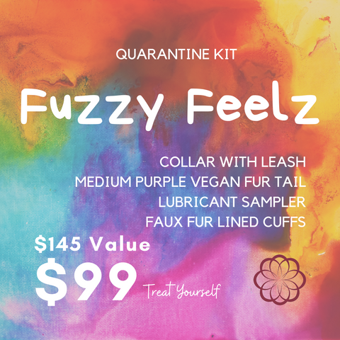 Quarantine Kit: Fuzzy Feelz