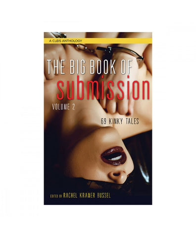 Big Book of Submission Vol. 2: 69 Kinky Tales