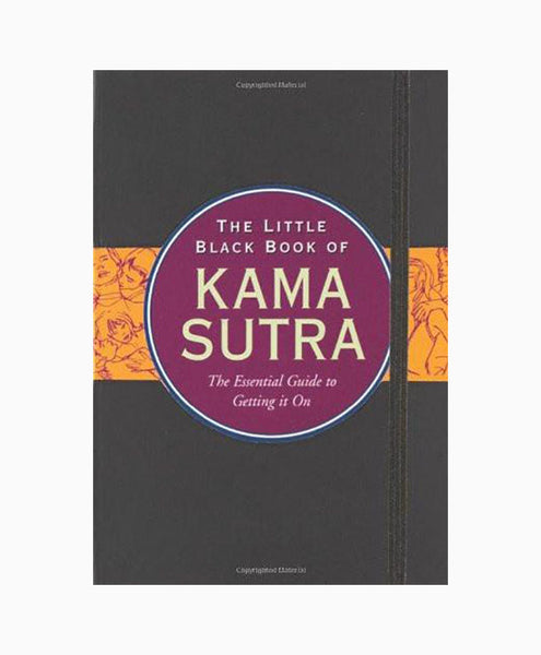 The Little Black Book of Kama Sutra: The Essential Guide to Getting it On