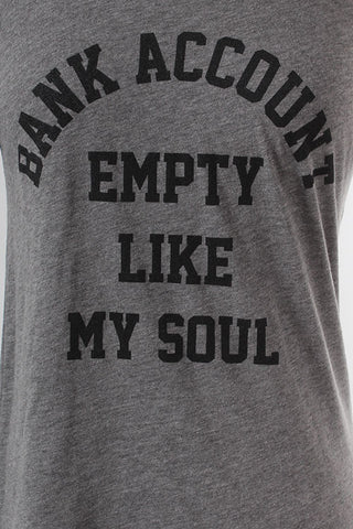 Bank Account Empty Like My Soul Tee, , Tops, New, Bayberry Co. - 3