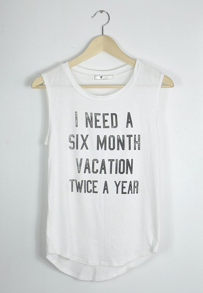 I Need A Six Month Vacation (Twice A Year) Top, , Tops, New, Bayberry Co. - 1
