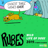 Rubes Wild Life of Dogs 2019 Wall Calendar
