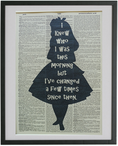 Alice in Wonderland Change Quote Print No.599