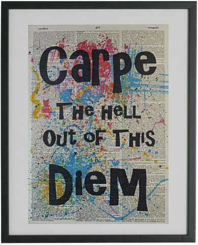 Carpe Diem Quote Print No.149, inspirational quote prints