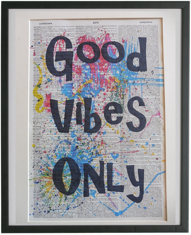 Good Vibes Only Inspirational Quote Wall Art No.882