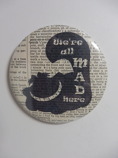 Alice in Wonderland We're All Mad Here Fridge Magnet No.585
