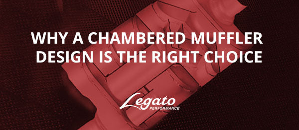 Why A Chambered Muffler Design Is The Right Choice