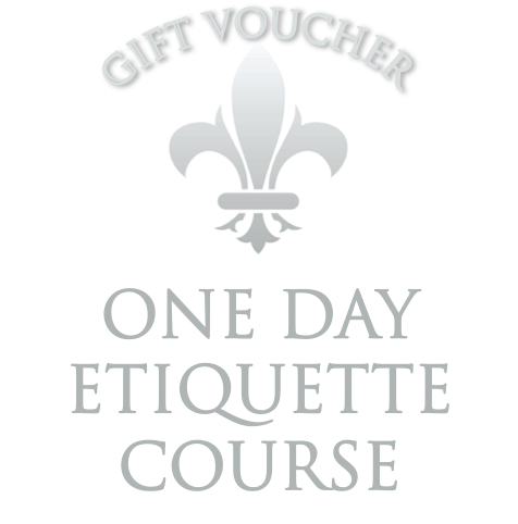 GIFT VOUCHER - ONE DAY INTENSIVE ETIQUETTE COURSE