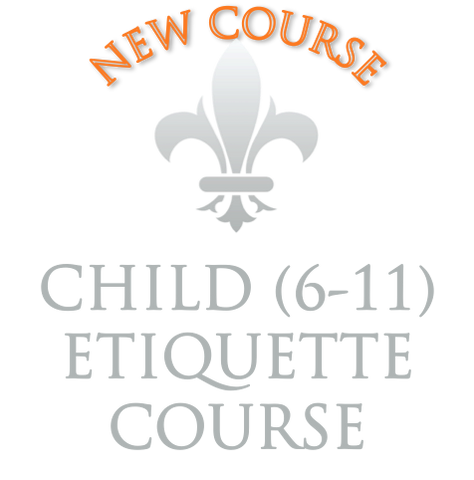 Child Etiquette (6-11) - 1/2 day intensive course