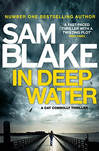 Book Review: In Deep Water by Sam Blake