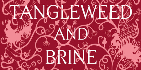 Tangleweed and Brine by Deirdre Sullivan