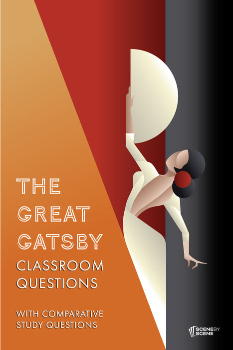 The Great Gatsby Classroom Questions with Comparative Study