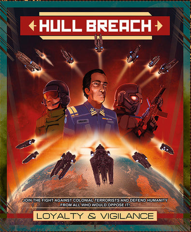 Hull Breach - Loyalty & Vigilance - Board Game