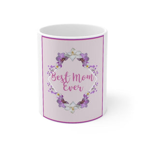 Ceramic Mothers-Day Mug: White; 11 oz. by PonsART $23.25 - PAMELA'S ART by PonsART - a Gift Shop and Marketplace