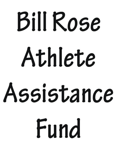 Bill Rose Athlete Assistance Fund