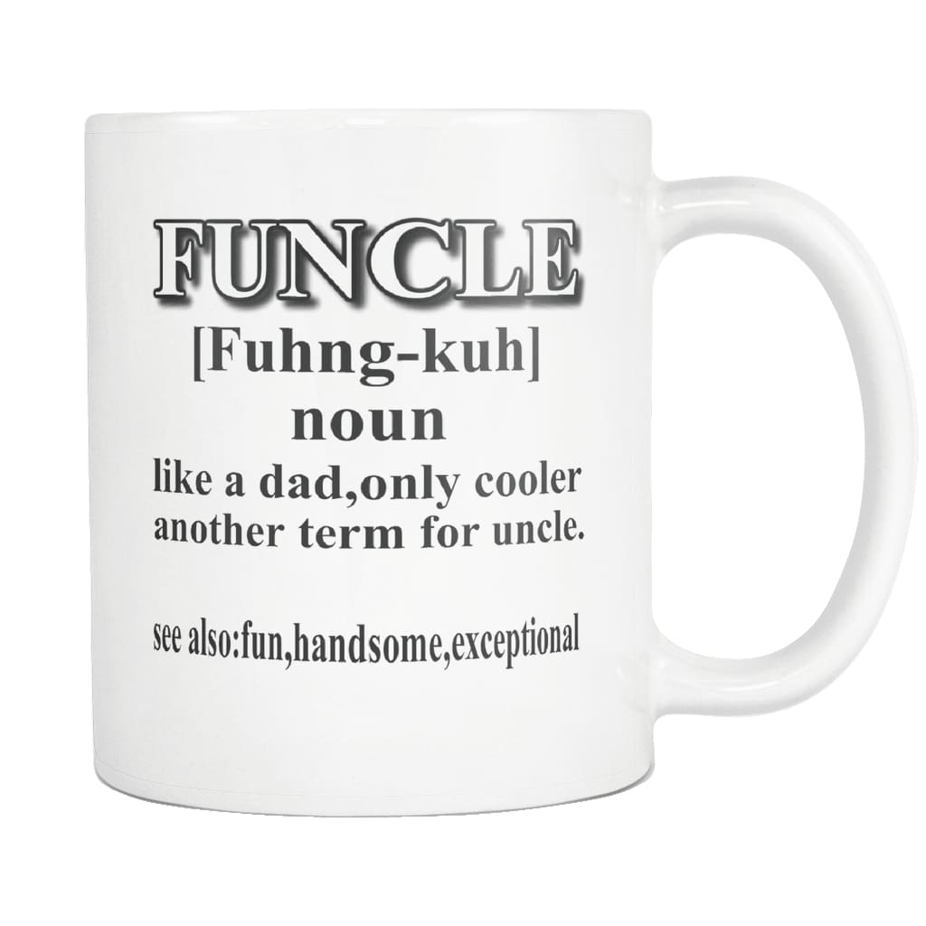 1c3ee857 Funcle Coffee Mug- Fun Uncle Like A Dad Only Cooler Mug- Funny Novelty Gag