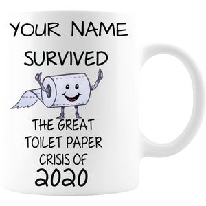 I Survived the great toilet paper crisis of 2020 Mug - Coffee Mug 11oz - Mug - Coffee Mug 11oz - White Sublimated Only
