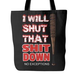 i will shut that down tote bag.negan walking dead Jeffrey Dean Morgan - tote bag negan - Tote Bags