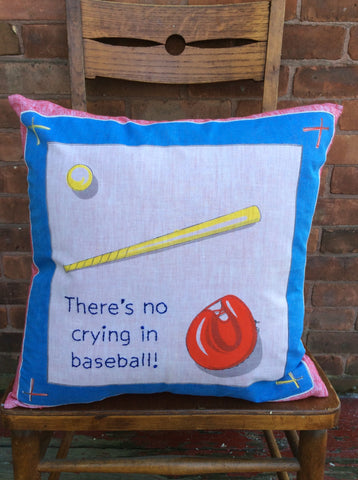 """There's no crying in baseball!"" embroidered pillow"