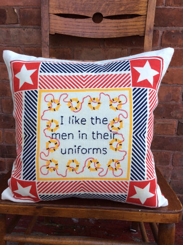 """I Like the Men in Their Uniforms"" embroidered pillow"