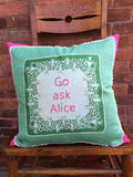 """Go Ask Alice"" embroidered pillow"