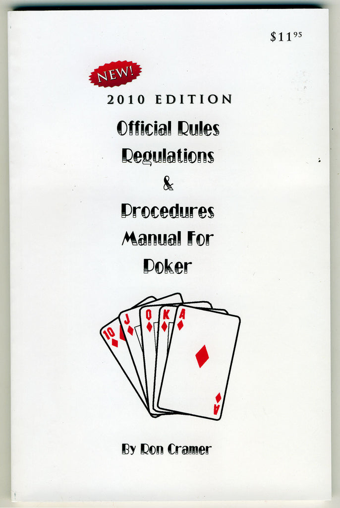 Official Rules Regulations & Procedures Manual For Poker 2010 Edition