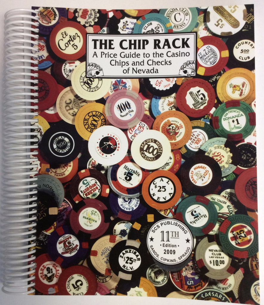 11th Edition The Chip Rack Price Guide to the Casino Chips Book