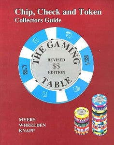 The Gaming Table Chip Check and Token Collectors Guide Book Revised 1st Edition - Spinettis Gaming - 1