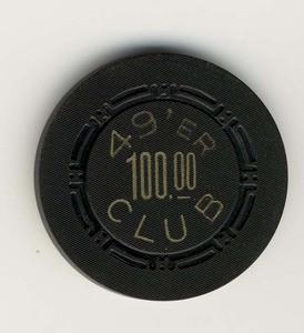 49'er Club Las Vegas $100 Chip 1951