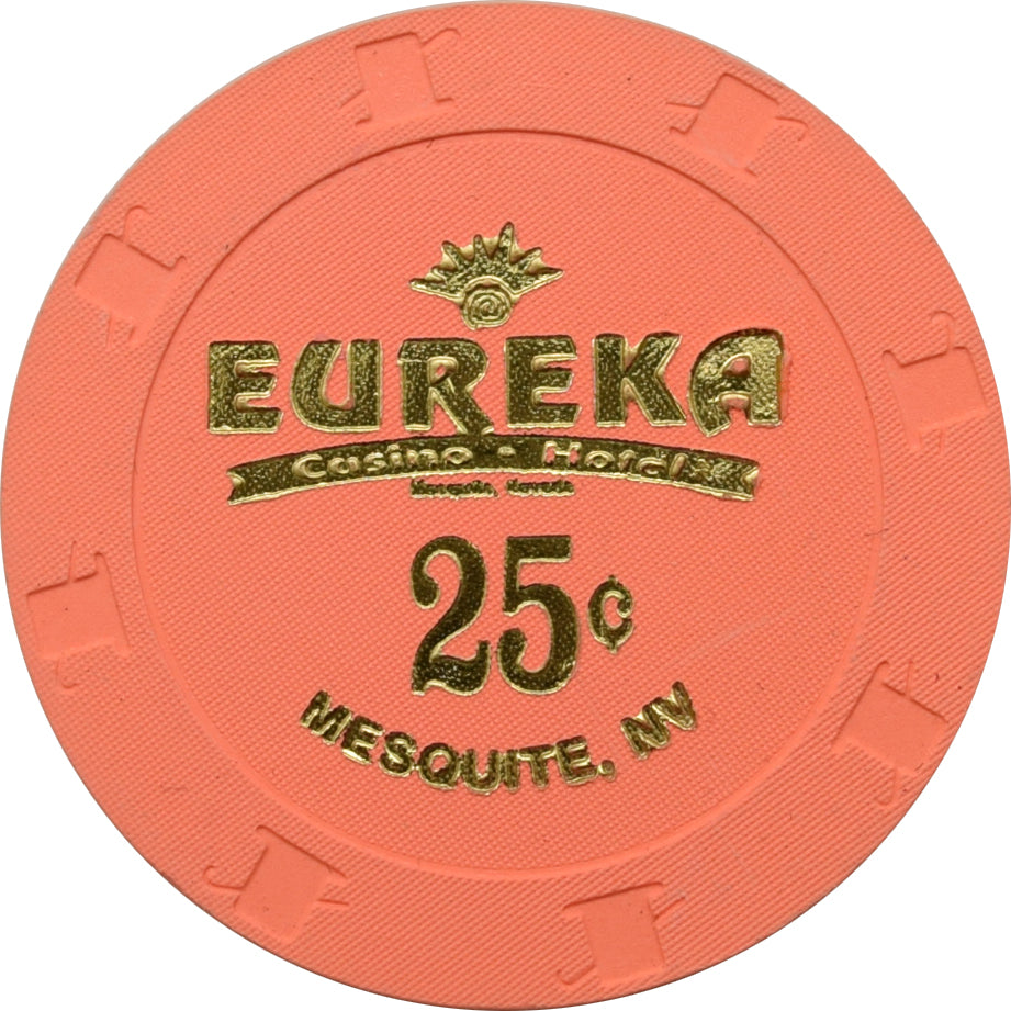 Eureka Casino Mesquite NV 25 Cent Chip 2000