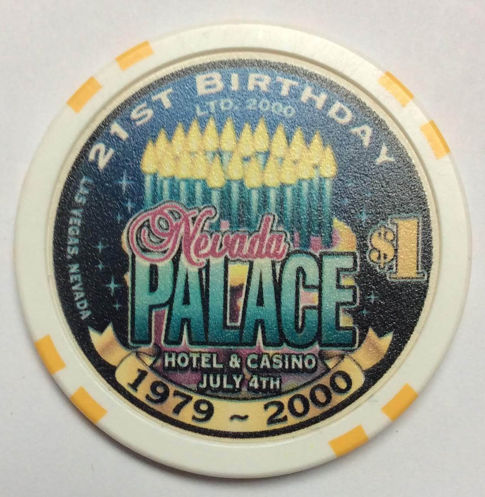 Nevada Palace Casino Las Vegas NV $1 Chip 21st Birthday 2000