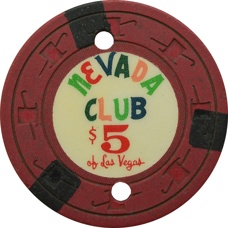 Nevada Club Casino Las Vegas NV $5 Cancelled Chip 1959