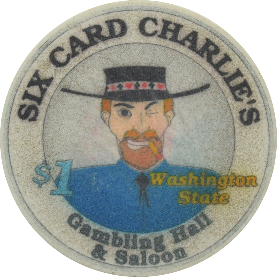 Six Card Charlies Casino Washington $1 Chip
