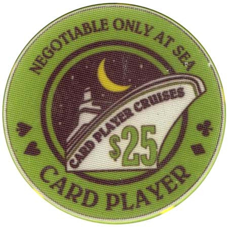 Card Player Cruises $25 Casino Chip