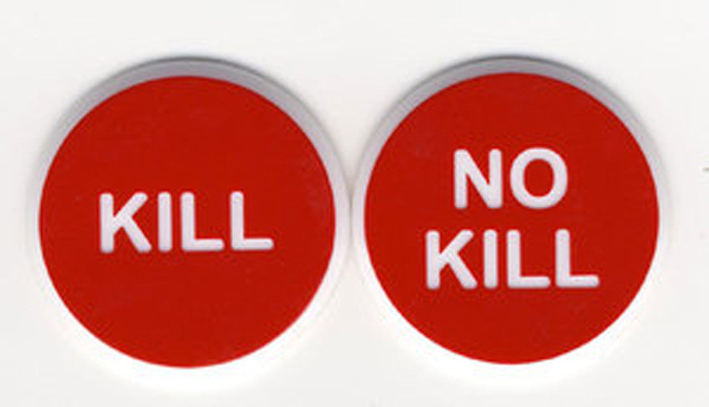 Kill / No Kill 2'' Button - Spinettis Gaming - 1