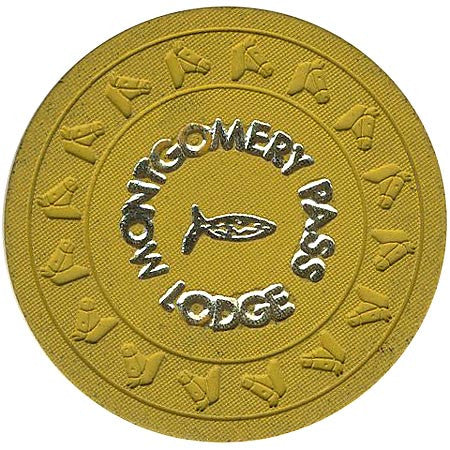 Montgomery Pass Lodge Casino $1 Chip 1965