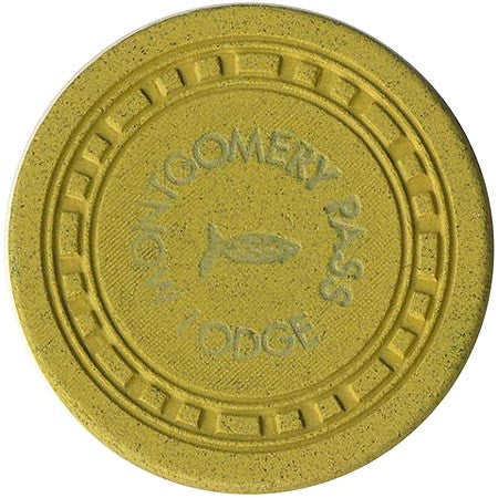 Montgomery Pass Lodge Casino $1 Chip 1953