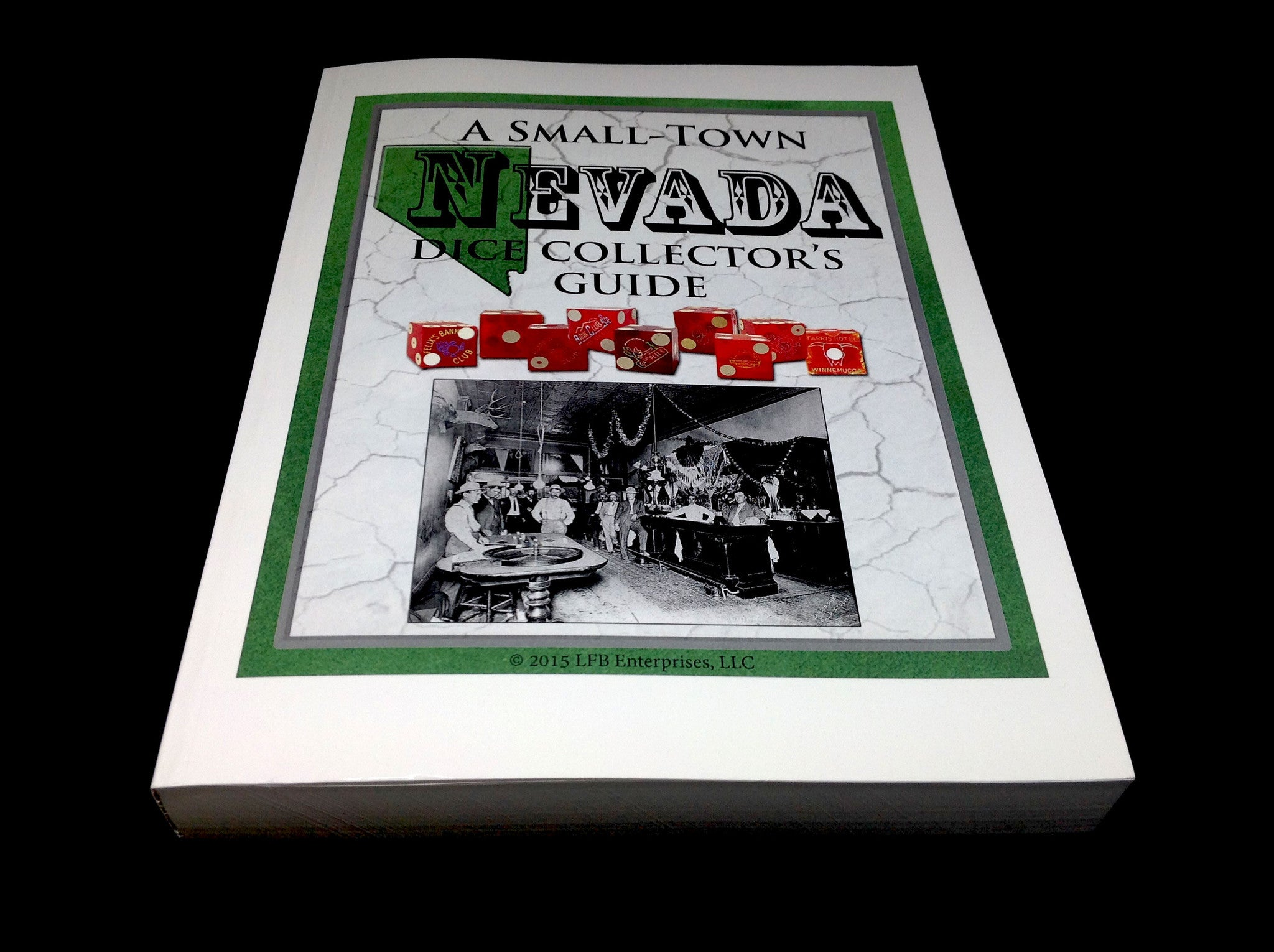 A Small Town Nevada Dice Collectors Guide - Spinettis Gaming - 1