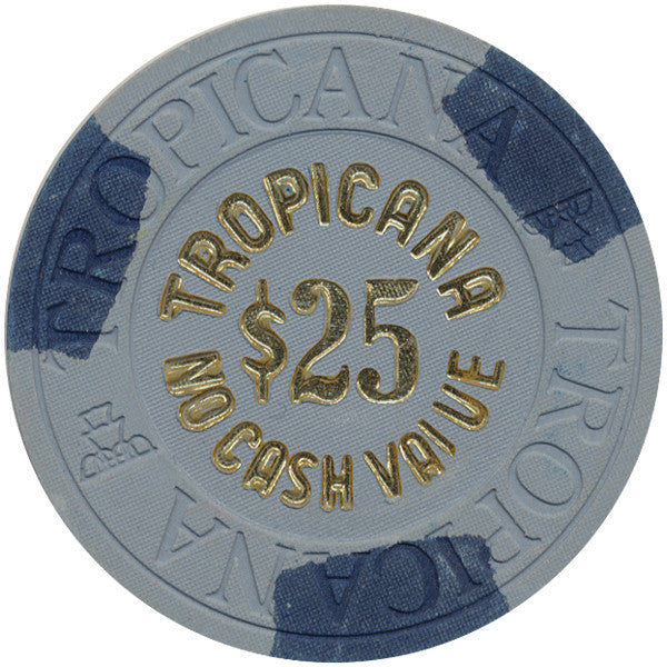 Tropicana $25 (No Cash Value) (House Mold) Chip