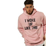 "Men's Pinkish Parisian Hoodie ""I Woke Up like This"""