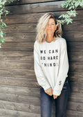 Do Hard Things Pullover